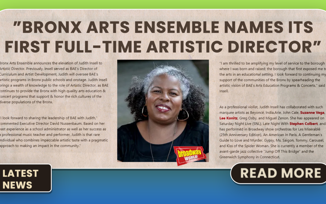 Bronx Arts Ensemble Names Its First Full-Time Artistic Director