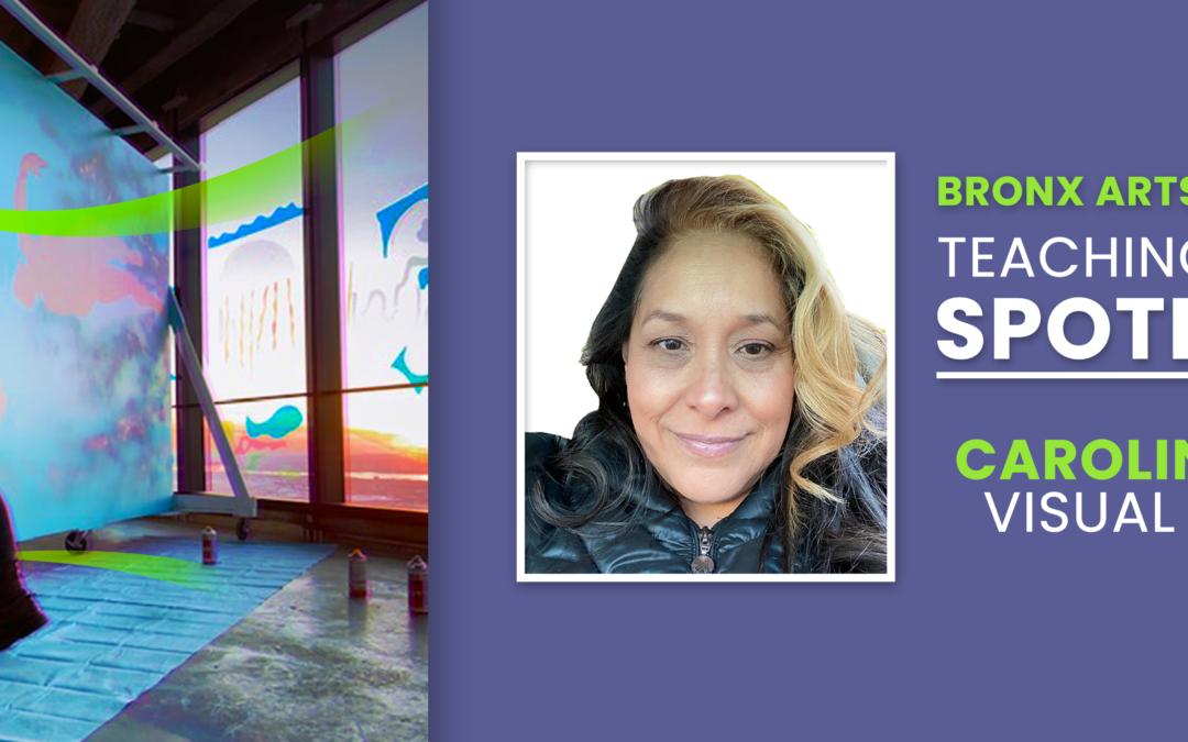 Teacher Spotlight: Carolina Diaz – Visual Artist