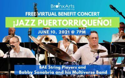 BAE'S 2021 Benefit Concert: ¡Jazz Puertorriqueño! with Bobby Sanabria