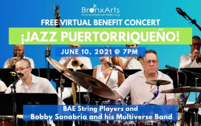 BAE presents ¡Jazz Puertorriqueño! featuring Bobby Sanabria and His Multiverse Band